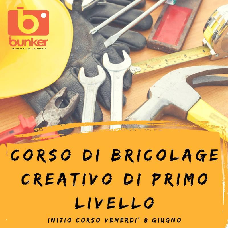 Corso di bricolage creativo bunker club for Bricolage creativo
